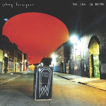Johnny Foreigner - You Can Do Better